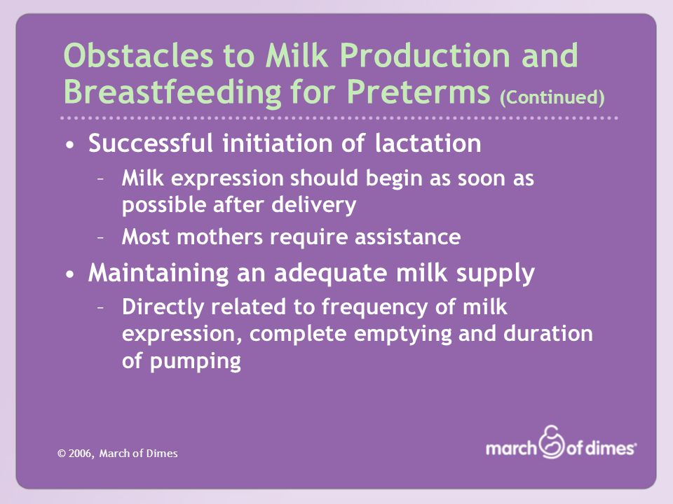 Obstacles to Milk Production and Breastfeeding for Preterms (Continued)