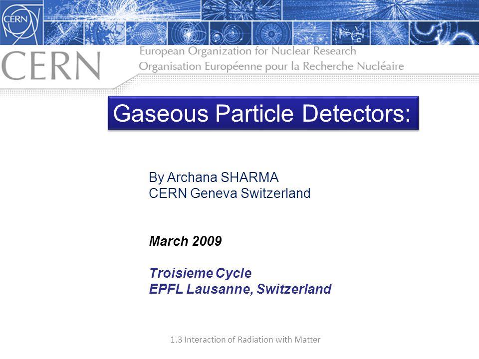 Gaseous Particle Detectors:
