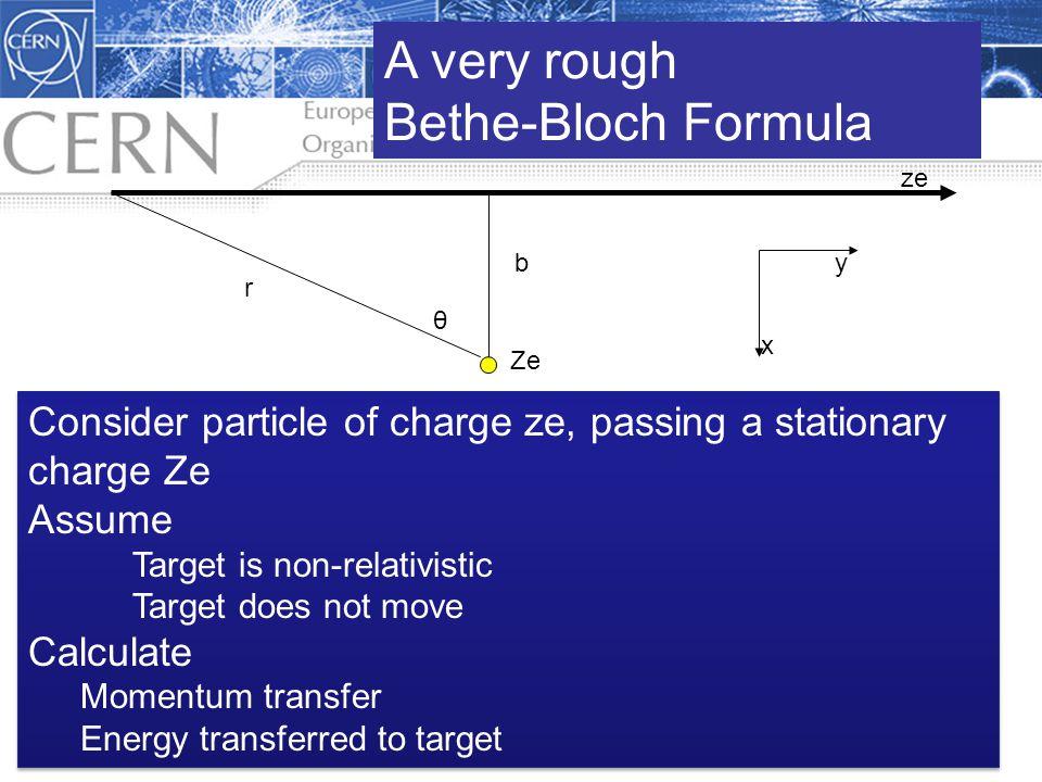 A very rough Bethe-Bloch Formula X or Y