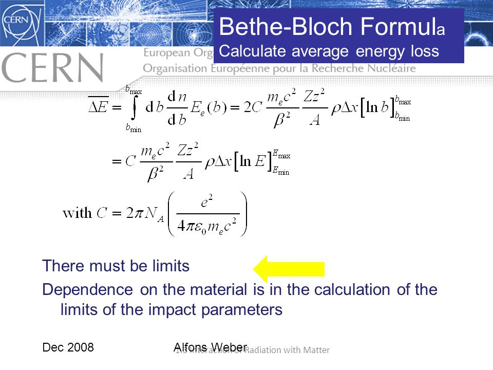 Bethe-Bloch Formula Calculate average energy loss There must be limits