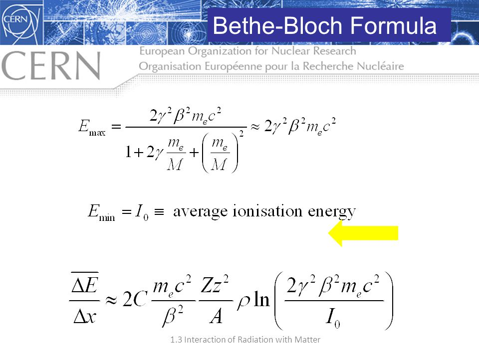 Bethe-Bloch Formula Simple approximations for
