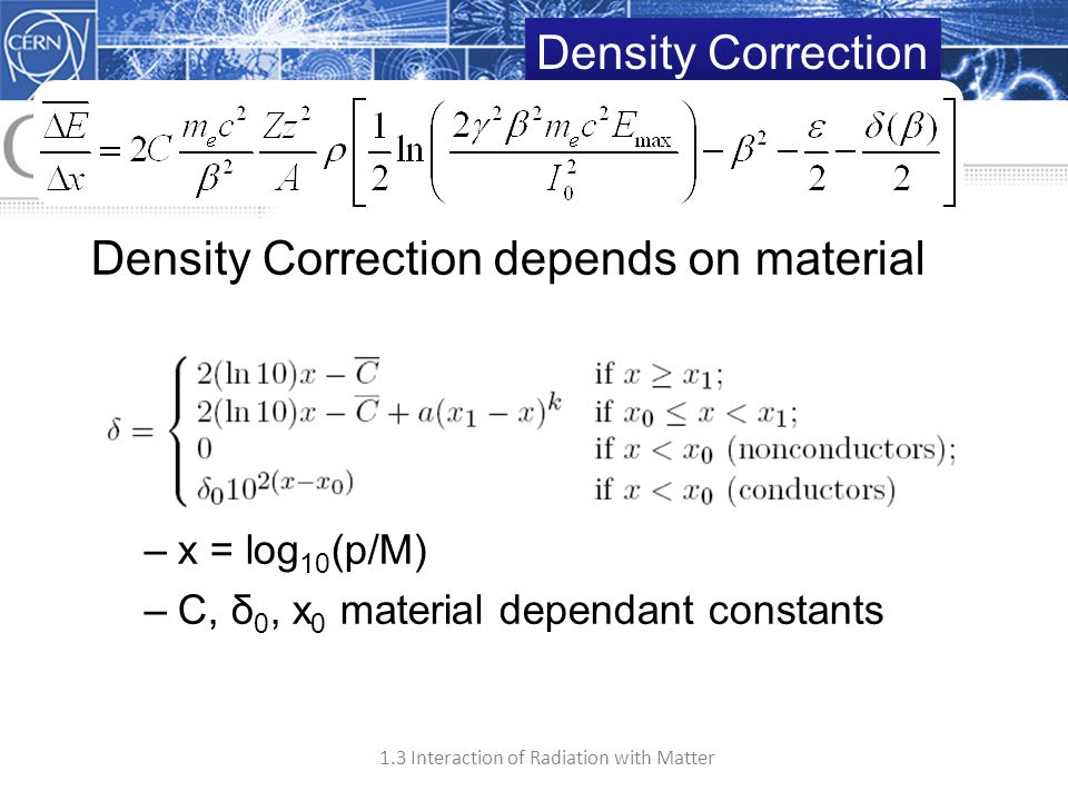 Density Correction depends on material with