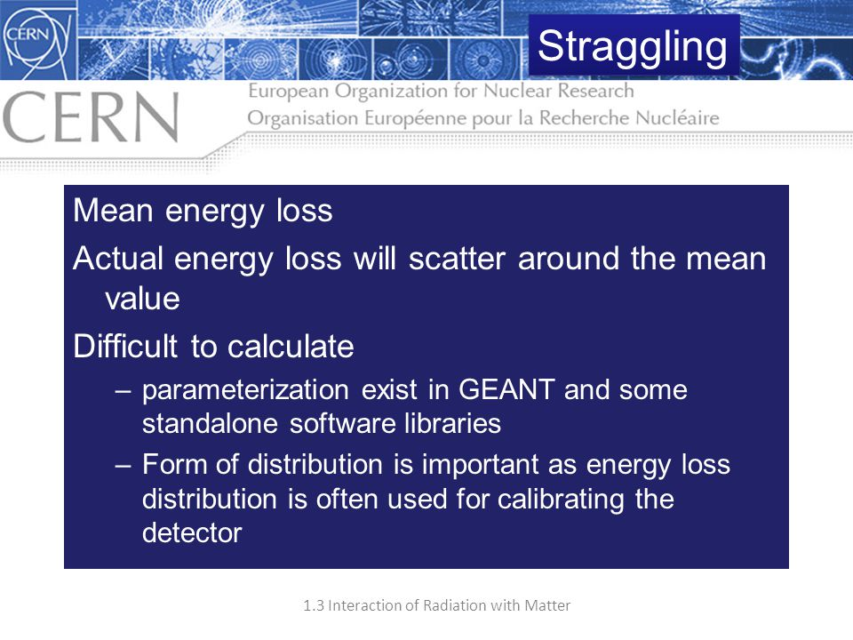 Straggling Mean energy loss