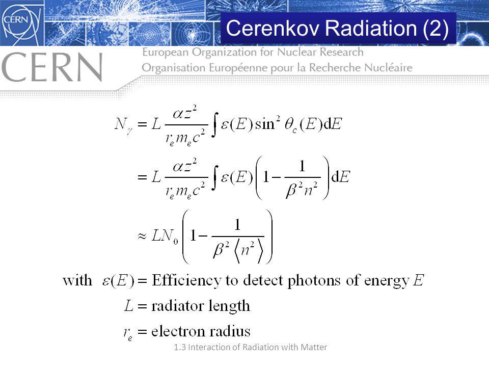 Cerenkov Radiation (2) How many Cherenkov photons are detected