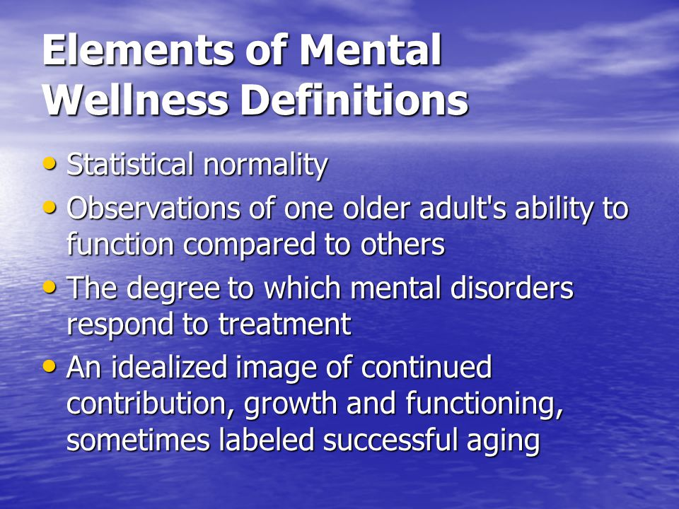 Elements of Mental Wellness Definitions