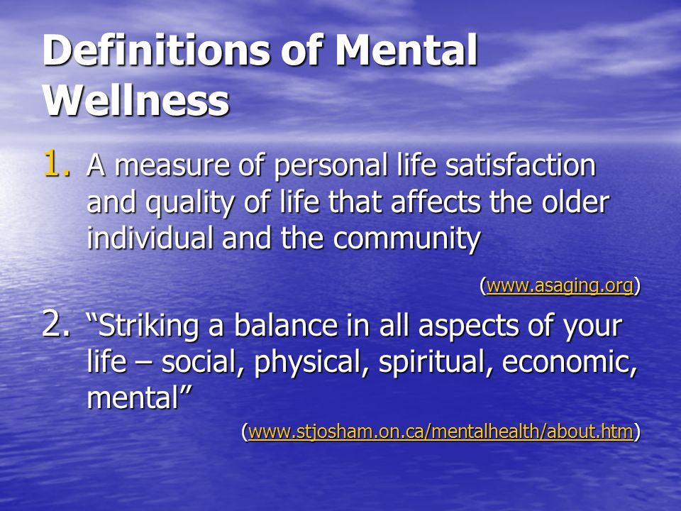 Definitions of Mental Wellness