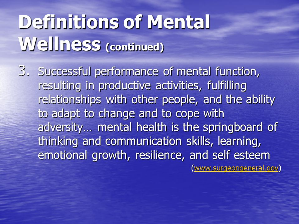 Definitions of Mental Wellness (continued)