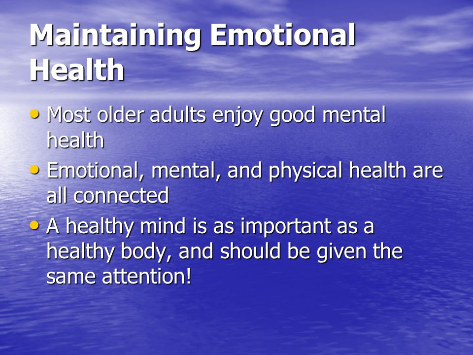 Maintaining Emotional Health