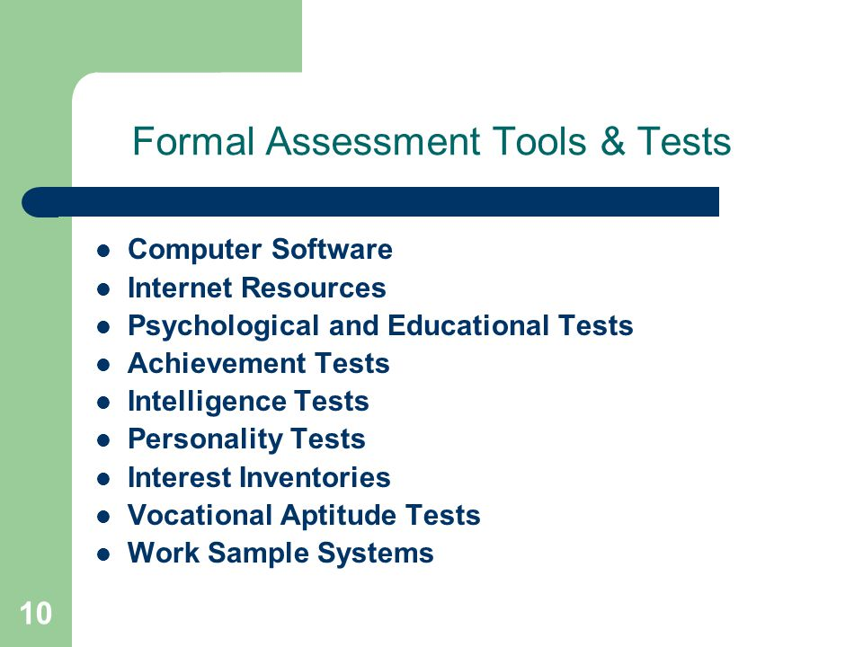 Formal Assessment Tools & Tests