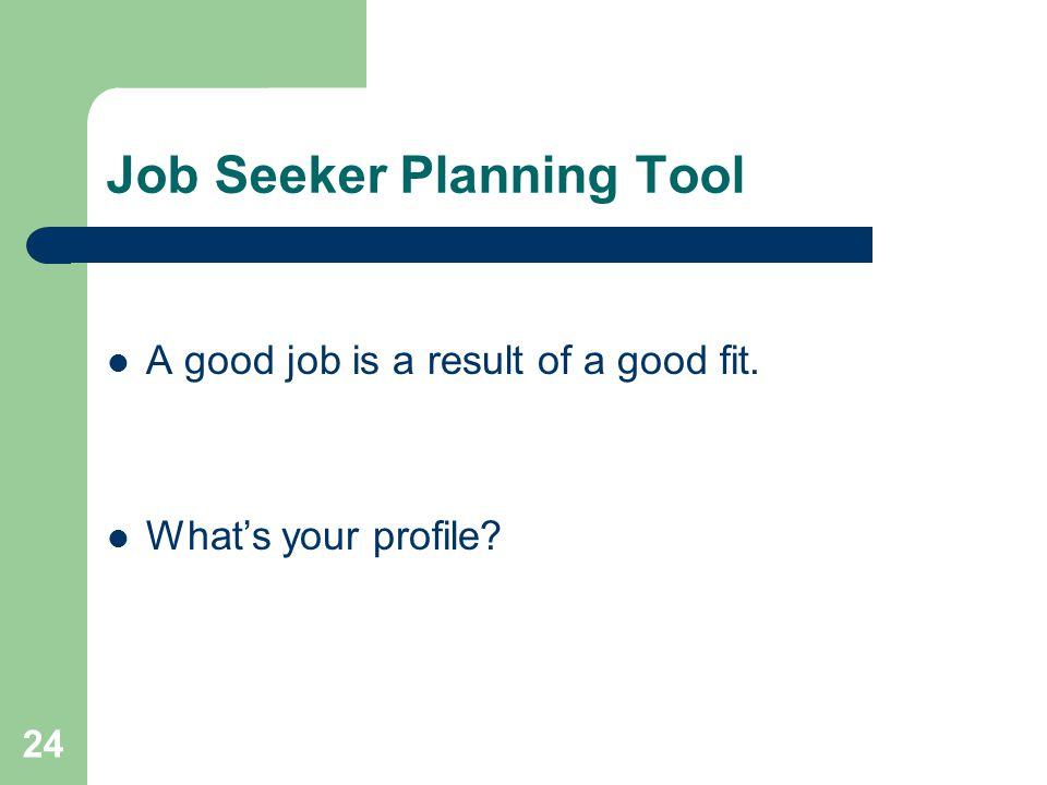 Job Seeker Planning Tool