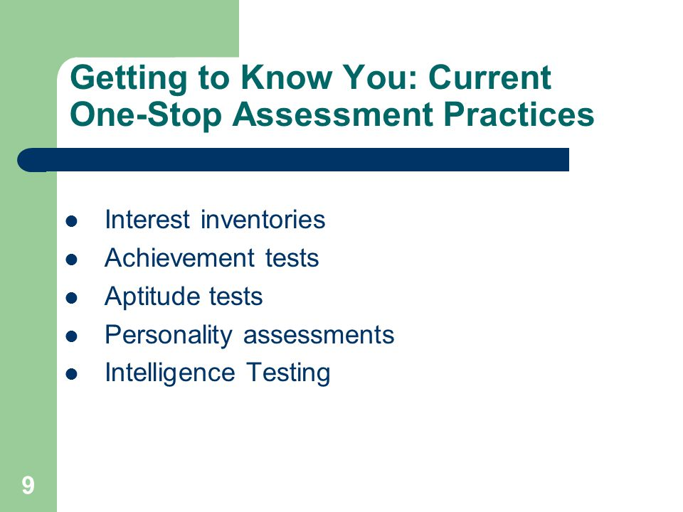 Getting to Know You: Current One-Stop Assessment Practices