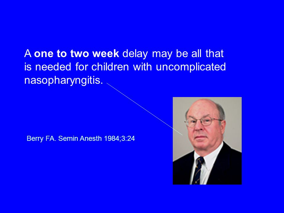 A one to two week delay may be all that is needed for children with uncomplicated