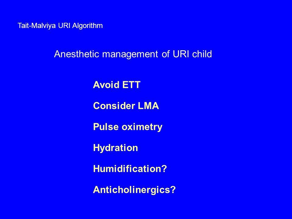 Anesthetic management of URI child