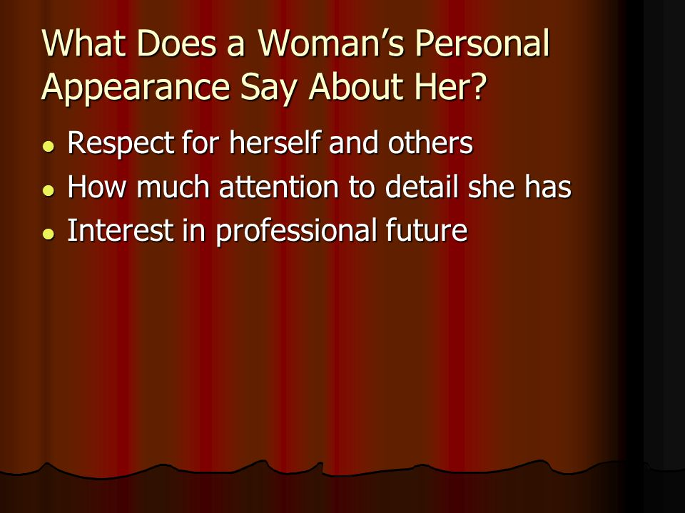 What Does a Woman's Personal Appearance Say About Her