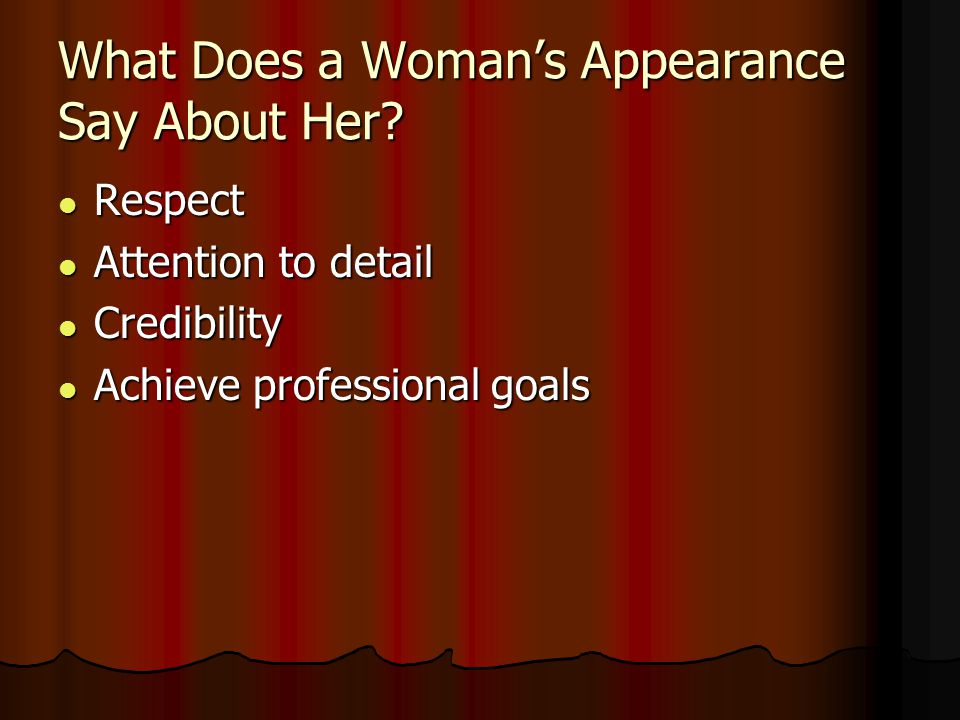 What Does a Woman's Appearance Say About Her