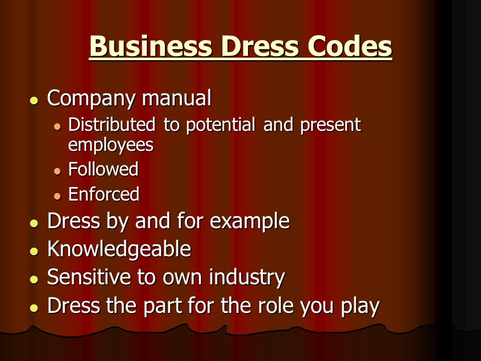 Business Dress Codes Company manual Dress by and for example