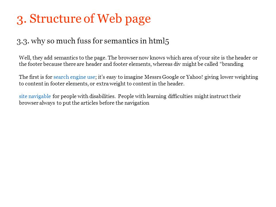 3. Structure of Web page 3.3. why so much fuss for semantics in html5
