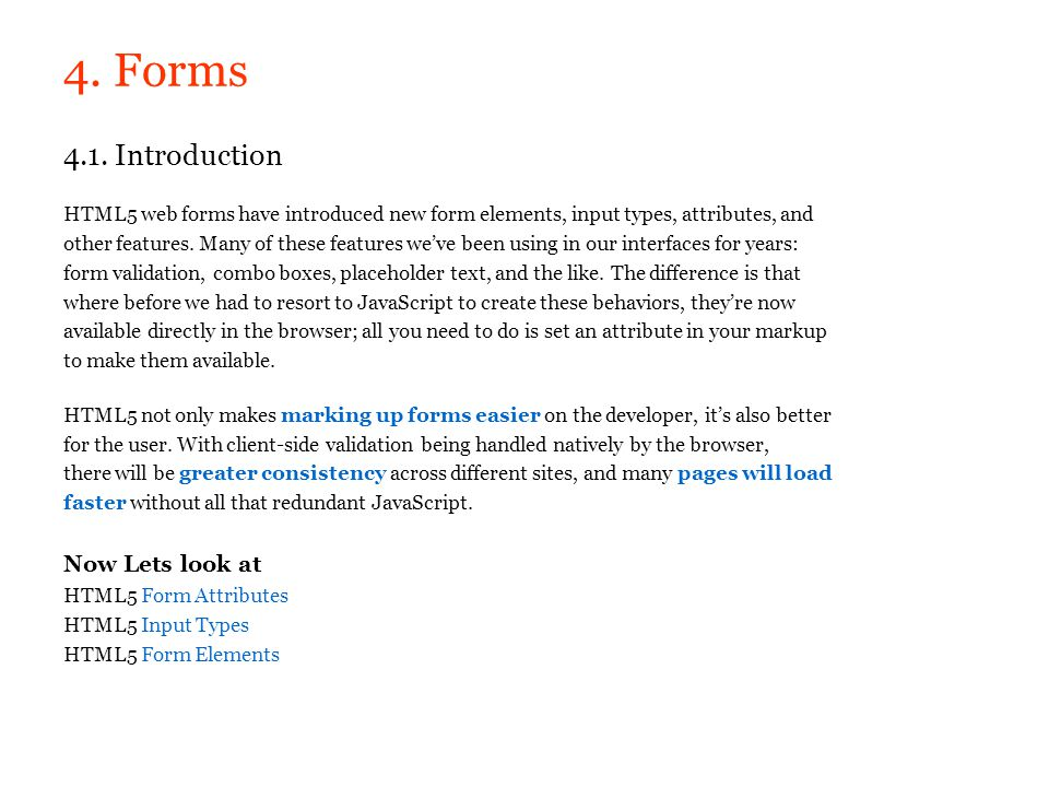 4. Forms 4.1. Introduction Now Lets look at