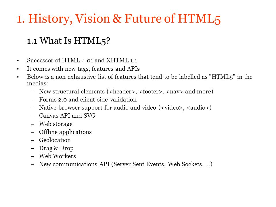 1. History, Vision & Future of HTML5