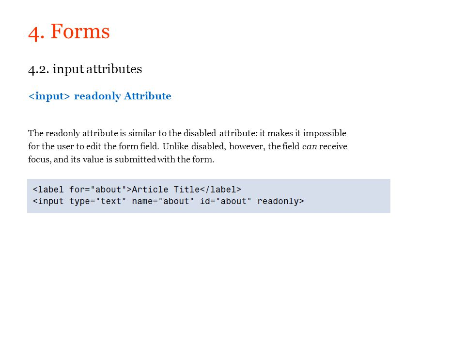 4. Forms 4.2. input attributes <input> readonly Attribute