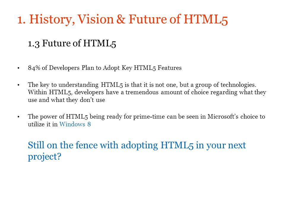 1. History, Vision & Future of HTML5