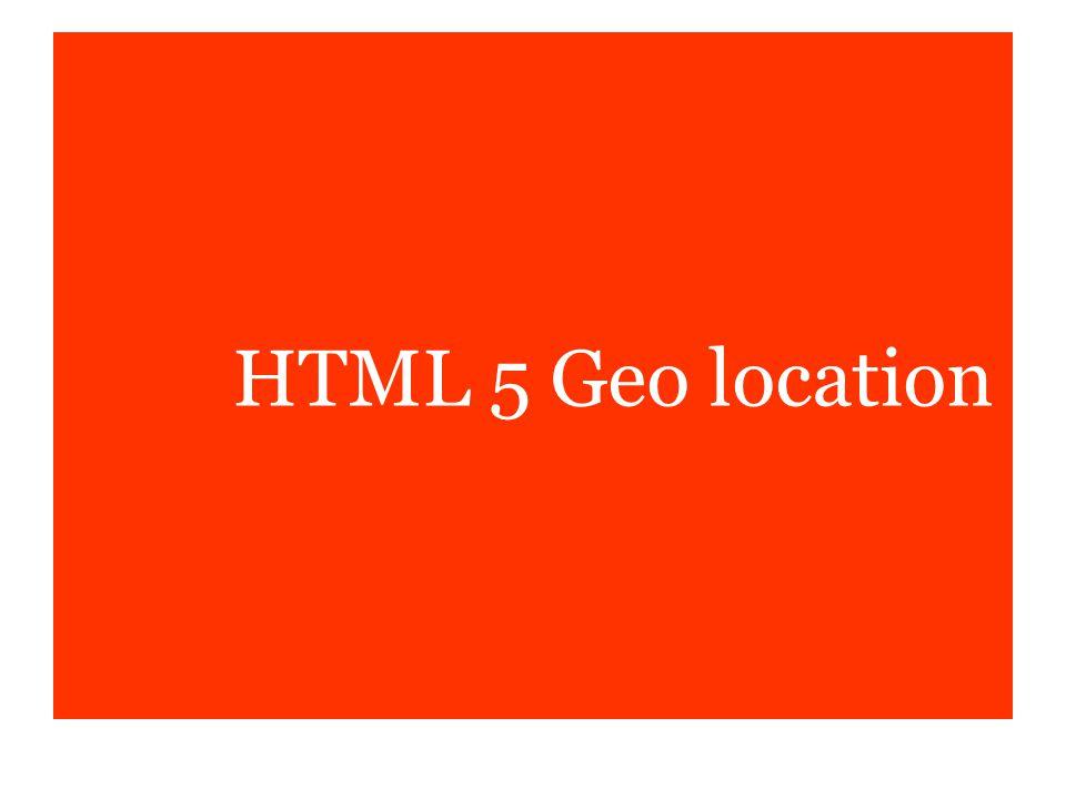 HTML 5 Geo location