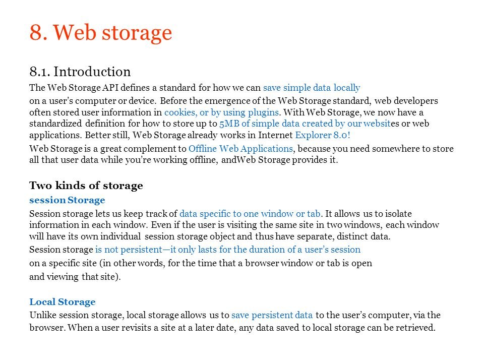 8. Web storage 8.1. Introduction Two kinds of storage