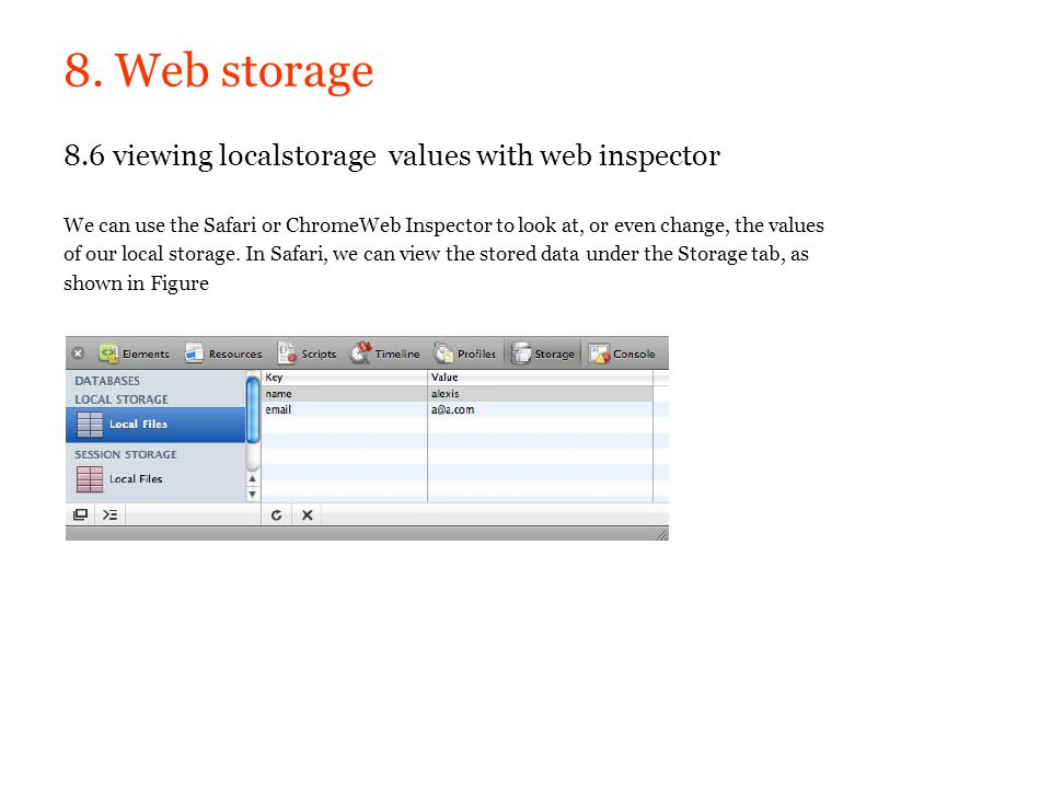 8. Web storage 8.6 viewing localstorage values with web inspector