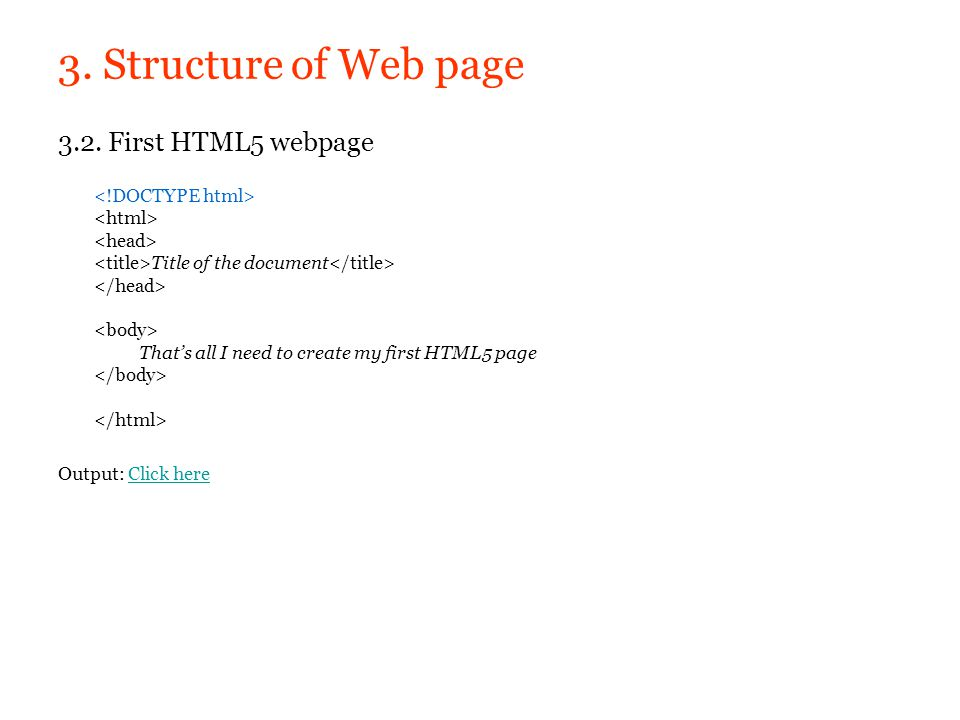 3. Structure of Web page 3.2. First HTML5 webpage
