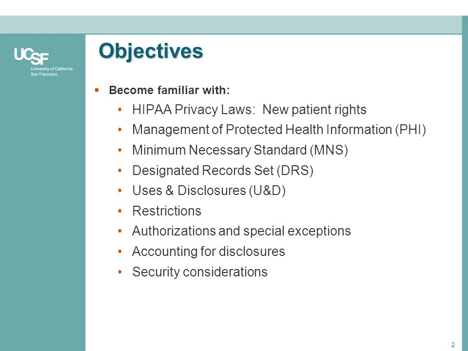 Objectives HIPAA Privacy Laws: New patient rights
