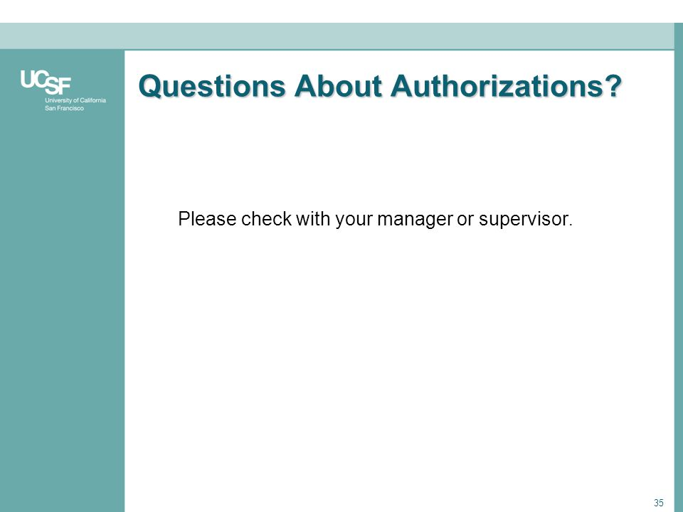Questions About Authorizations