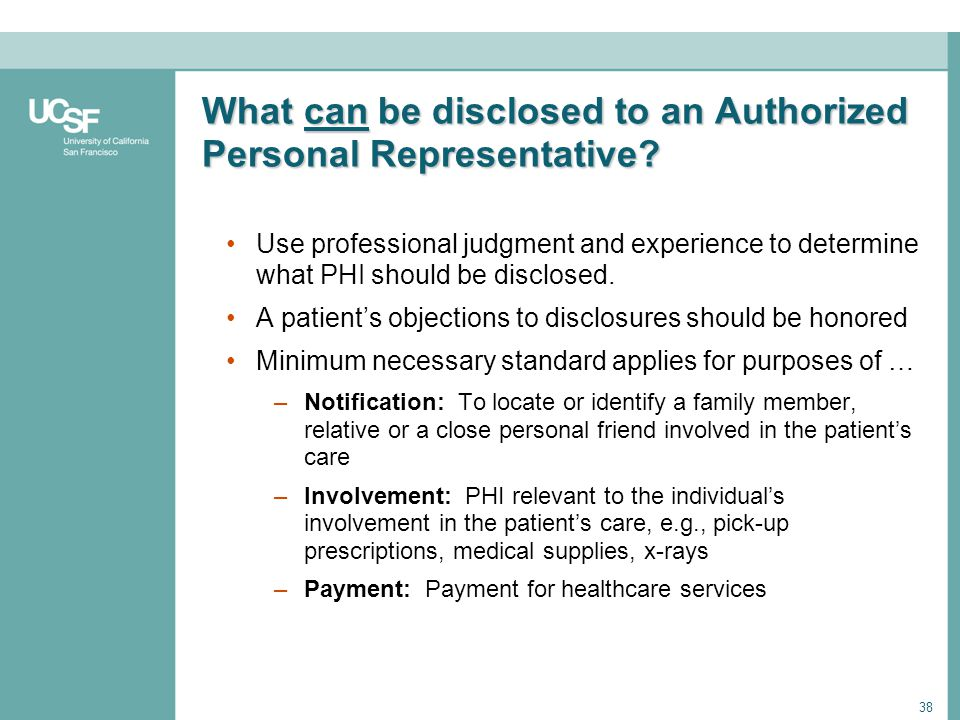 What can be disclosed to an Authorized Personal Representative