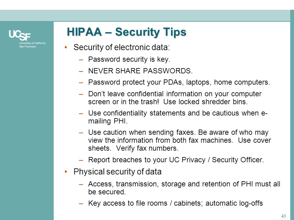 HIPAA – Security Tips Security of electronic data: