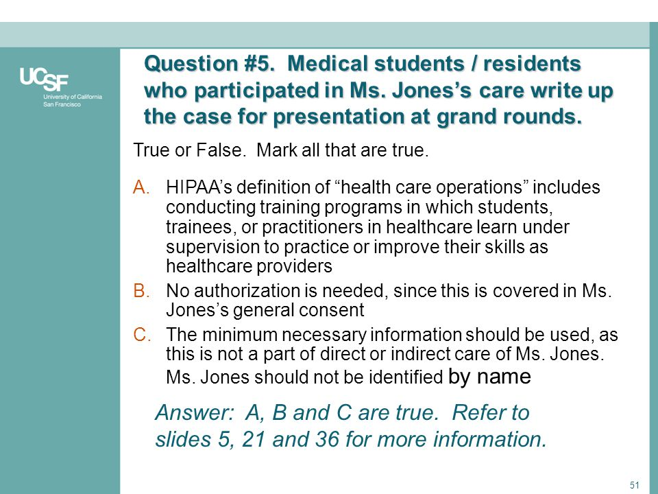 Question #5. Medical students / residents who participated in Ms