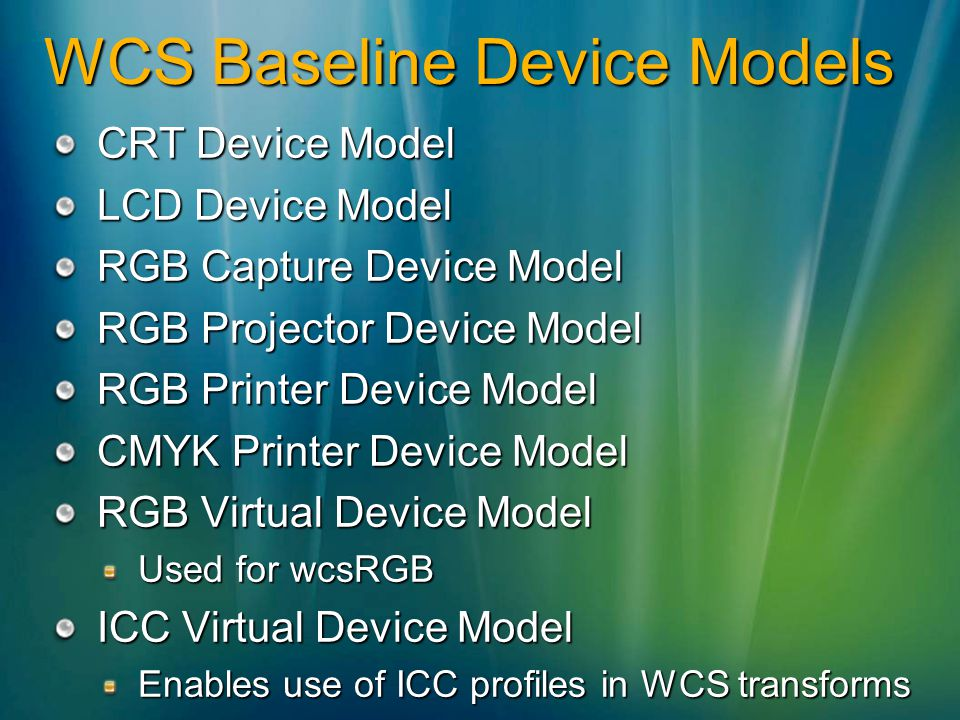 WCS Baseline Device Models