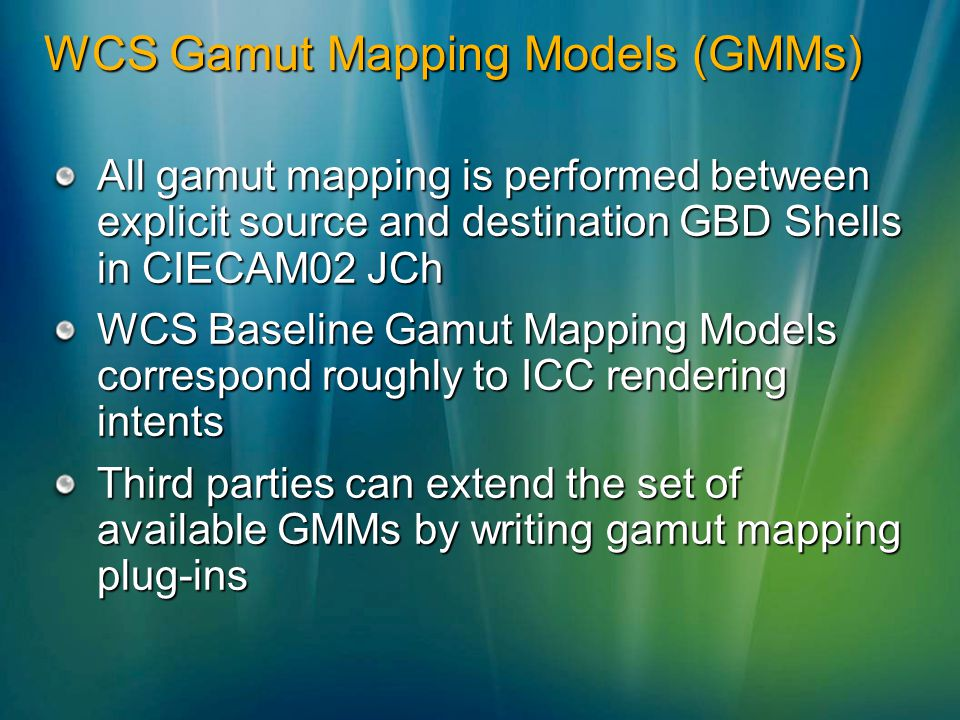 WCS Gamut Mapping Models (GMMs)