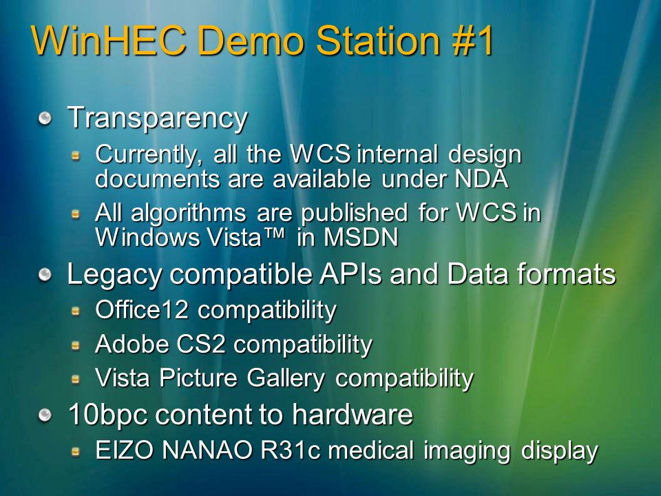 WinHEC Demo Station #1 Transparency