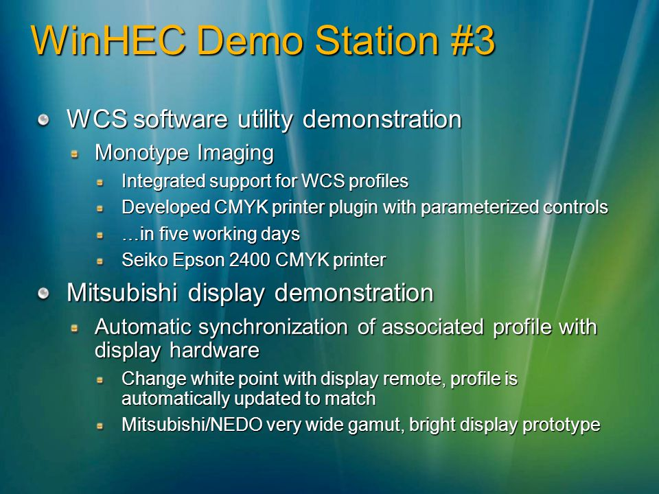 WinHEC Demo Station #3 WCS software utility demonstration