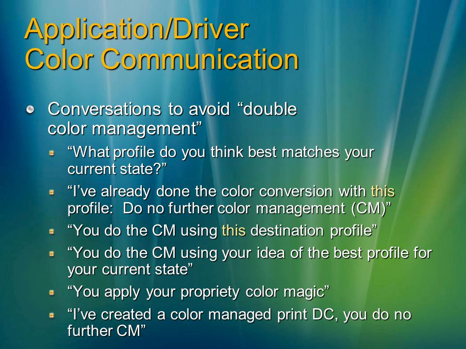 Application/Driver Color Communication