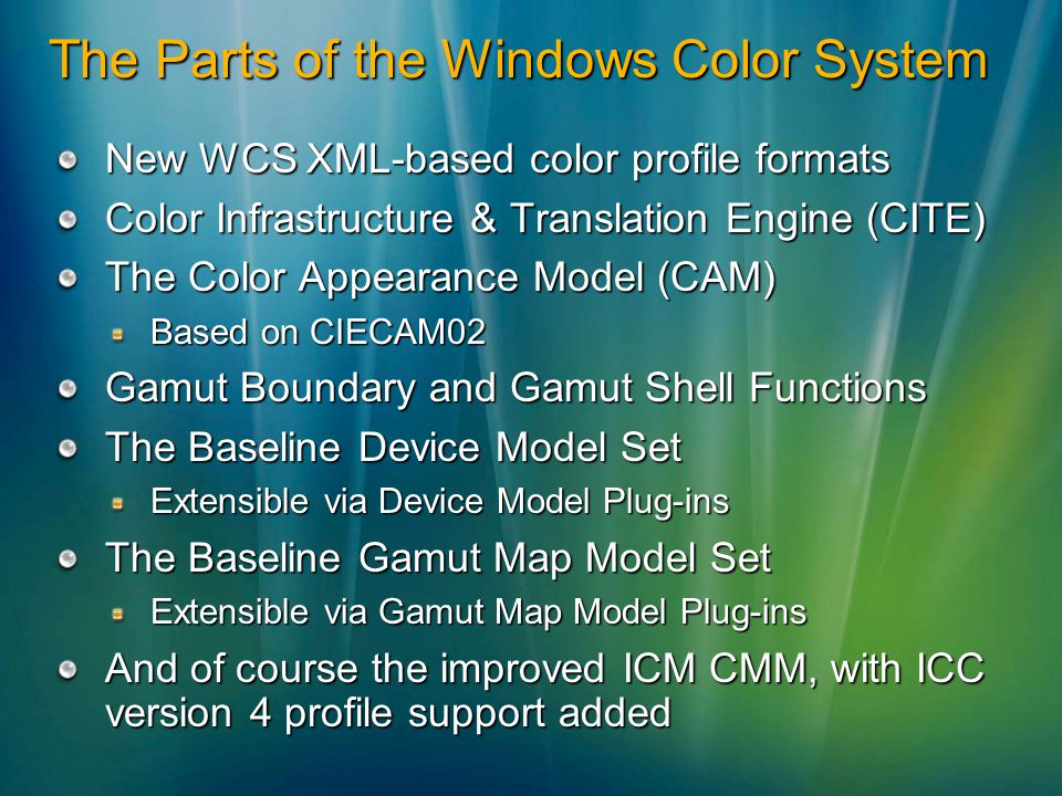 The Parts of the Windows Color System