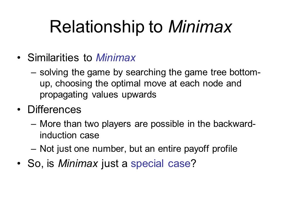 Relationship to Minimax