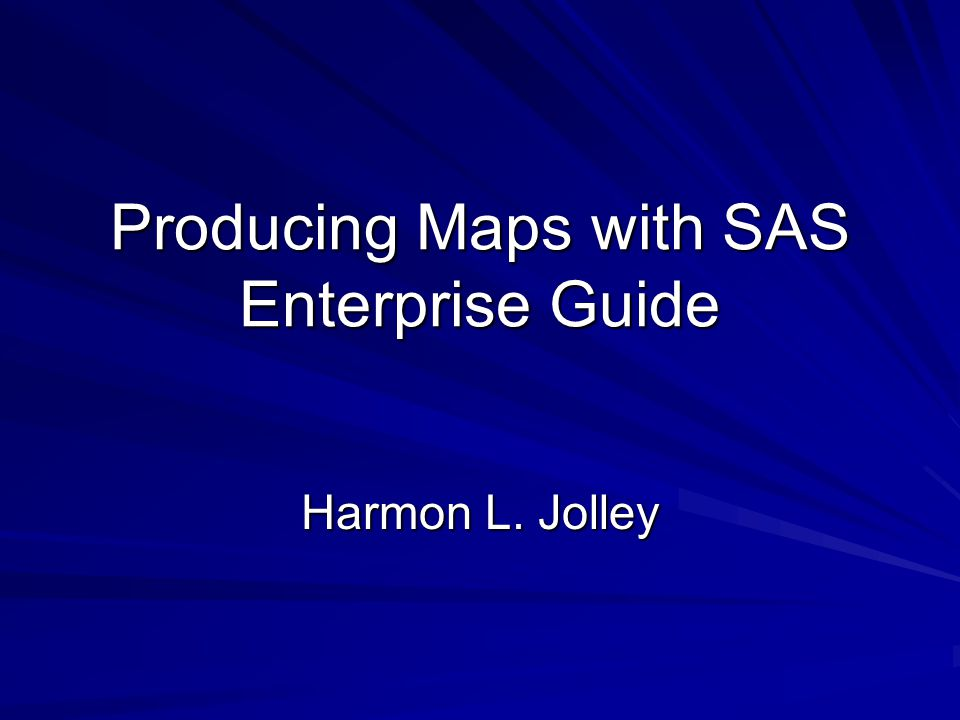 Producing Maps with SAS Enterprise Guide