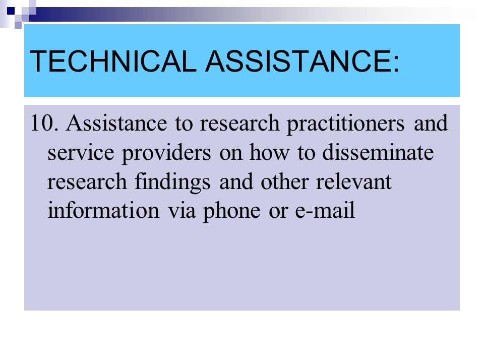 TECHNICAL ASSISTANCE: