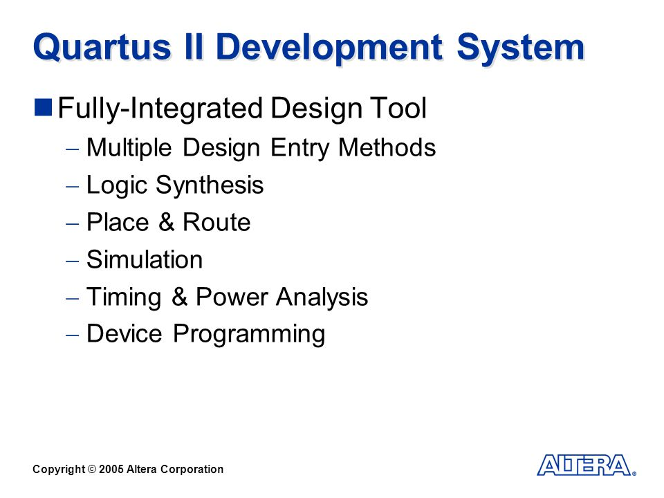Quartus II Development System