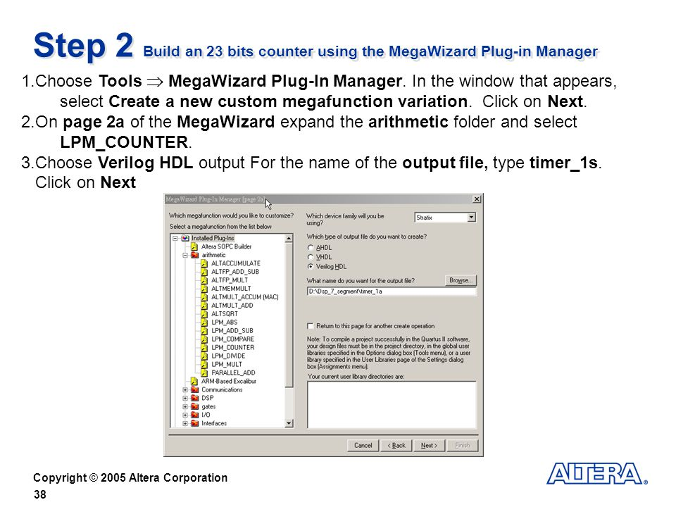 Step 2 Build an 23 bits counter using the MegaWizard Plug-in Manager