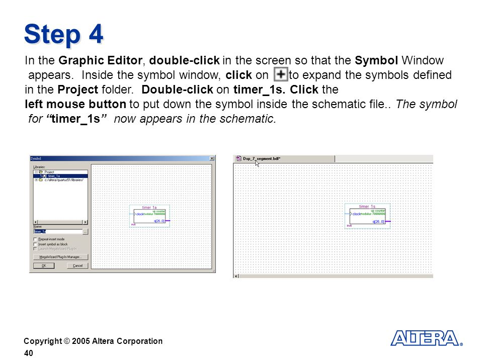 Step 4 In the Graphic Editor, double-click in the screen so that the Symbol Window.