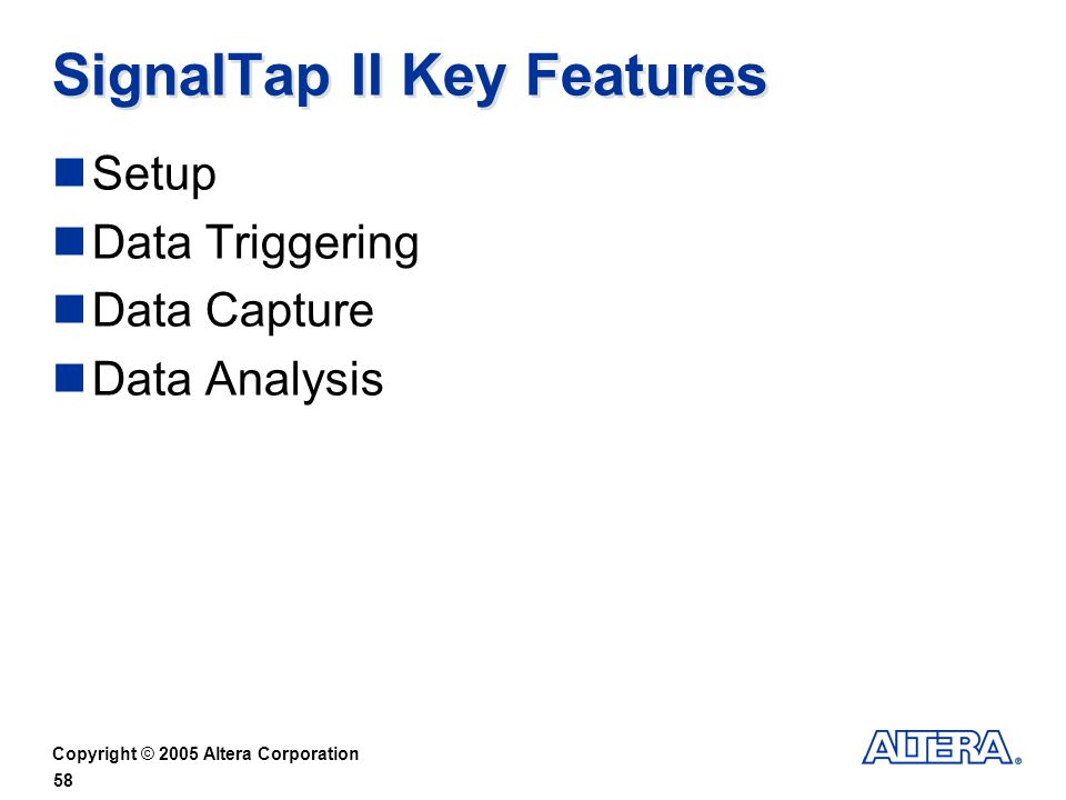 SignalTap II Key Features