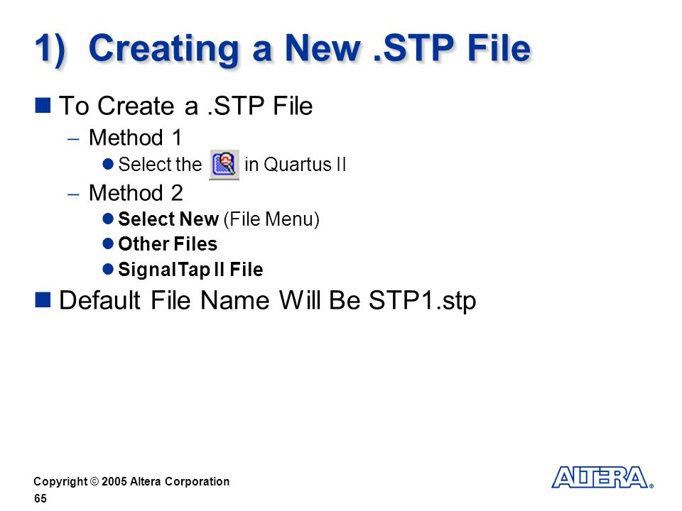 1) Creating a New .STP File