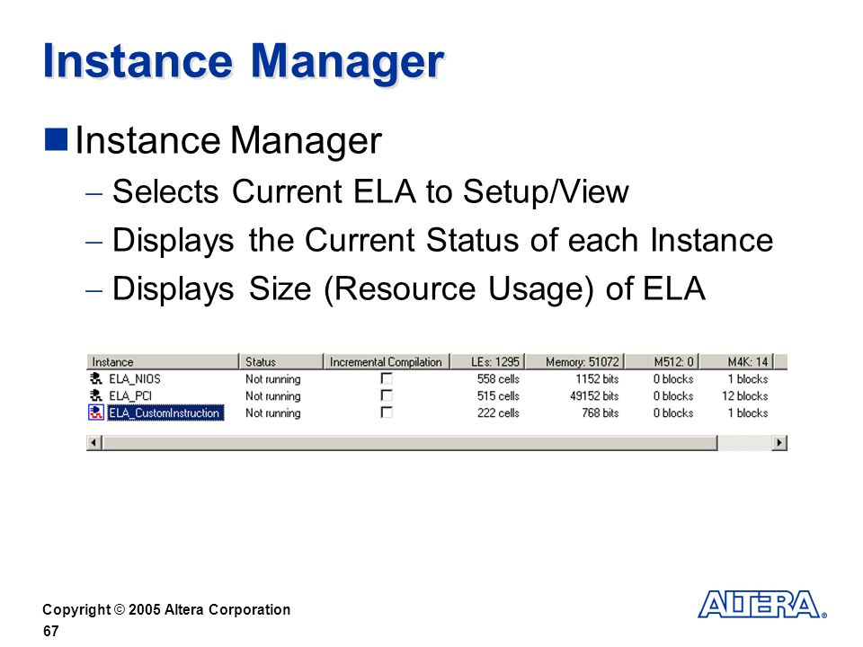 Instance Manager Instance Manager Selects Current ELA to Setup/View