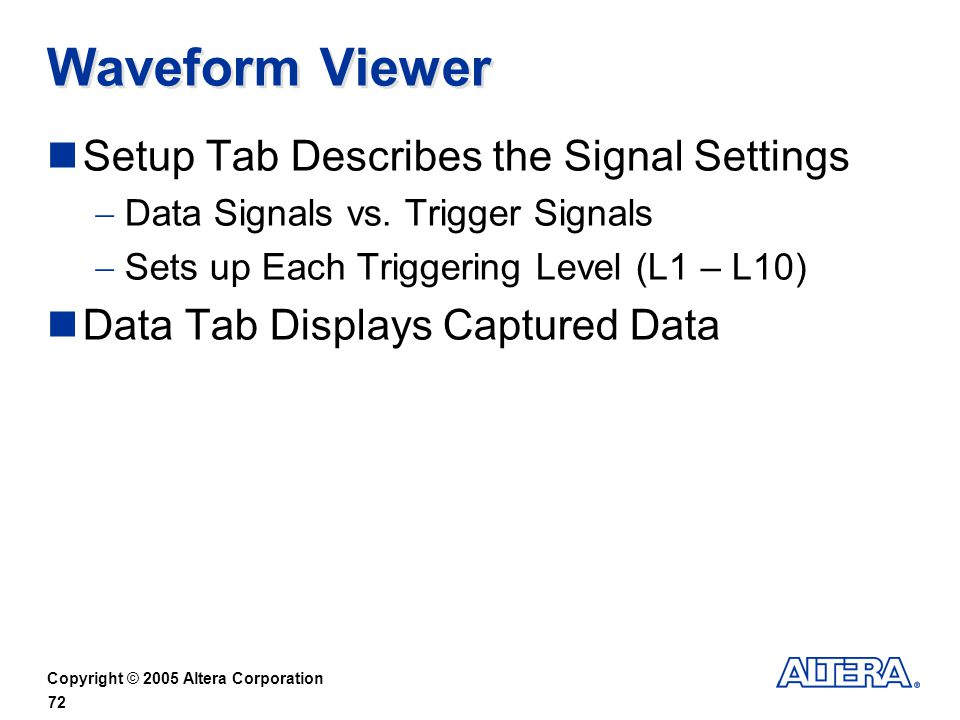 Waveform Viewer Setup Tab Describes the Signal Settings